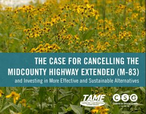 The Case for Cancelling the Mid-Country Highway Extended (M-83)